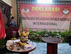 Menjunjung Tinggi Harkat dan Martabat Bangsa Indonesia, LMR – RI Internasional Gelar Deklarasi